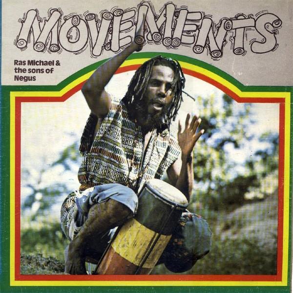 Ras Michael & The Sons Of Negus : Movements | LP / 33T  |  Collectors