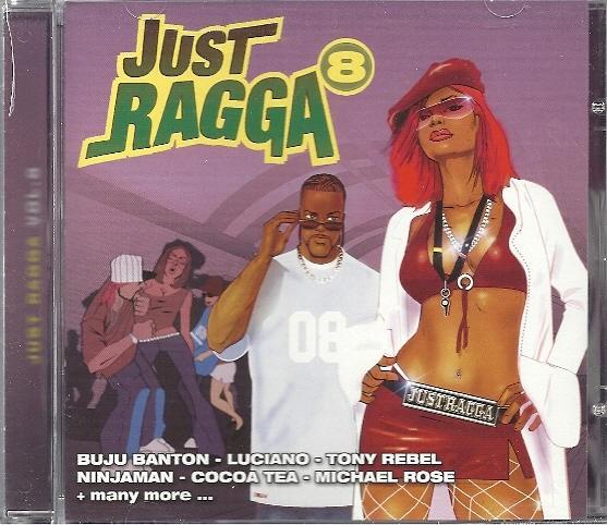 Various : Just Ragga Vol. 8 | CD  |  Dancehall / Nu-roots