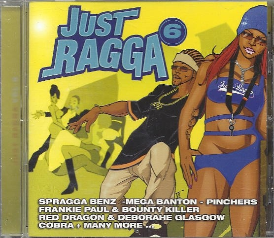 Various : Just Ragga Vol. 6 | CD  |  Dancehall / Nu-roots