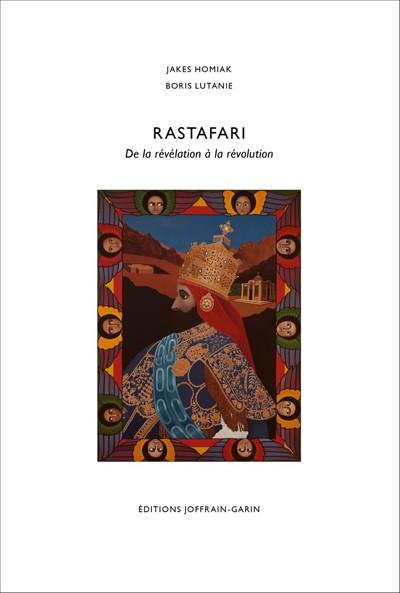 Jakes Homiak Et Boris Lutanie : Rastafari - De la Révélation à la révolution | DVD  |  Various