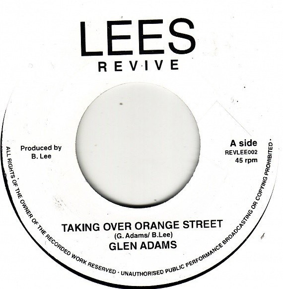 Glen Adams : Taking Over Orange Street   Single / 7inch / 45T     Oldies / Classics
