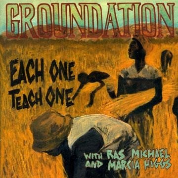 Groundation With Ras Michael And Marcia Higgs : Each One Teach One   CD     Dancehall / Nu-roots