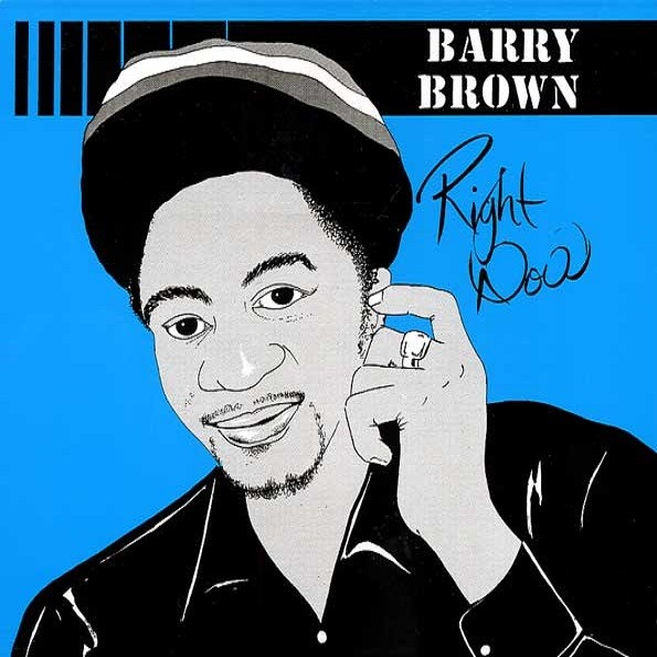 Barry Brown : Right Now | CD  |  Oldies / Classics