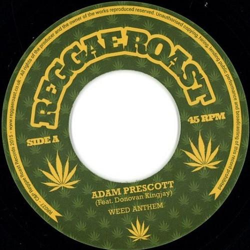 Adam Prescott Feat. Donovan King Jay : Weed Anthem | Single / 7inch / 45T  |  UK