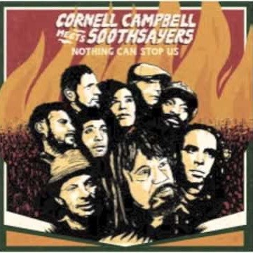 Cornell Campbell Meets The Southsayers : Nothing Can Stop Us | LP / 33T  |  Dancehall / Nu-roots