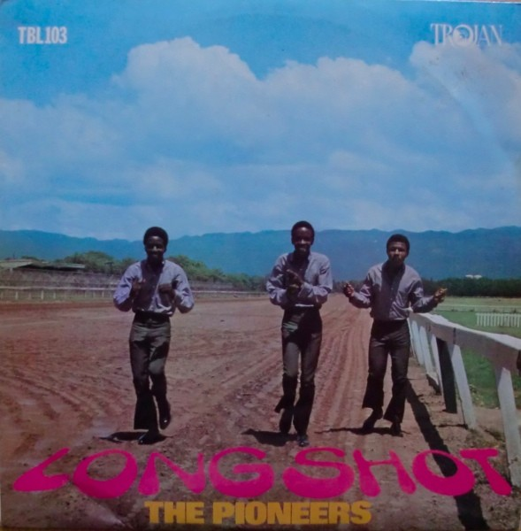 The Pioneers : Long Shot | LP / 33T  |  Oldies / Classics