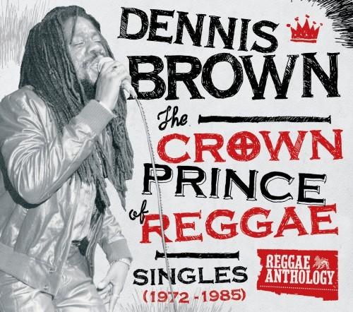 Dennis Brown : The Crown Prince Of Reggae ( Singles 1972-1985)   CD     Oldies / Classics