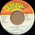 Prince Allah : Ruff Ruff Way A Head | Single / 7inch / 45T  |  Oldies / Classics