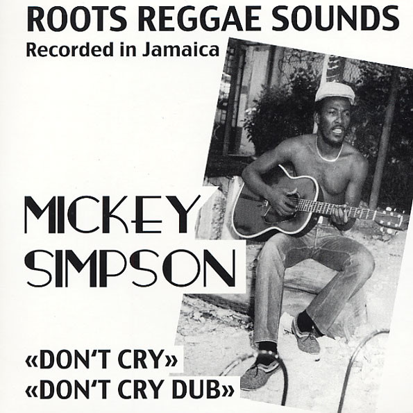 Mickey Simpson : Don't Cry