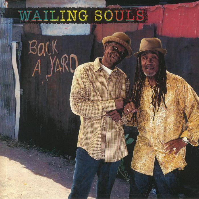 Wailing Souls : Back A Yard | LP / 33T  |  Dancehall / Nu-roots