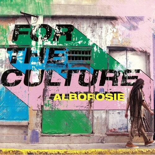 Alborosie : For The Culture | LP / 33T  |  Dancehall / Nu-roots