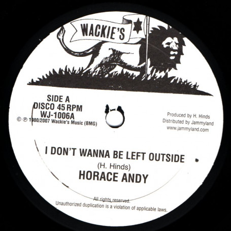 Horace Andy : I Don't Wanna Be Left Outside | Maxi / 10inch / 12inch  |  Oldies / Classics