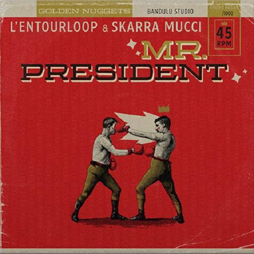 L'Entourloop & Skarra Mucci : 26496