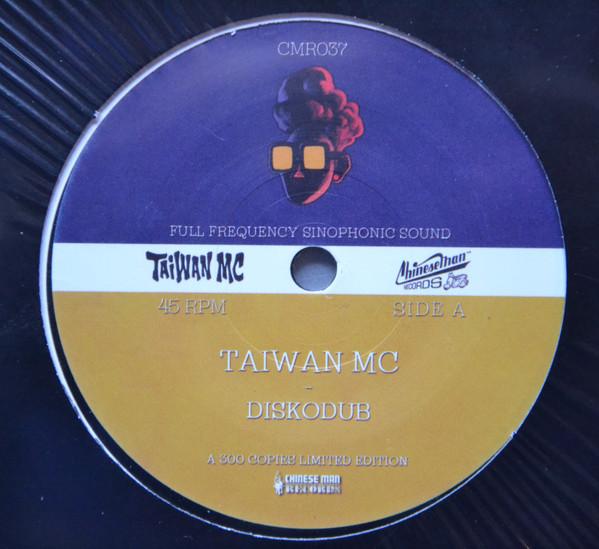 Diskodub : Taiwan MC | Single / 7inch / 45T  |  Dancehall / Nu-roots