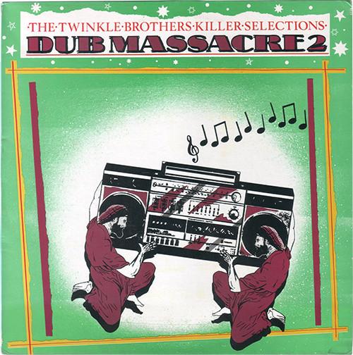 Twinkle Brothers : Dub Massacre 2   LP / 33T     UK