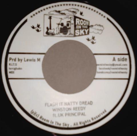 Winston Reedy Ft. UK Principal : Flash It Natty Dread | Single / 7inch / 45T  |  UK