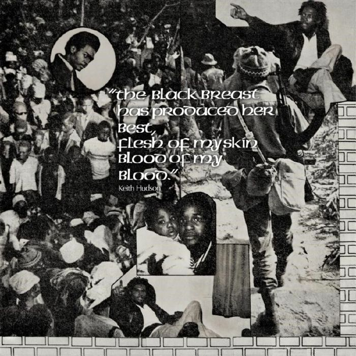 Keith Hudson : The Black Breast Has Produced Her Best Flesh Of My Skin Blood Of My Blood (remastered) | LP / 33T  |  Oldies / Classics