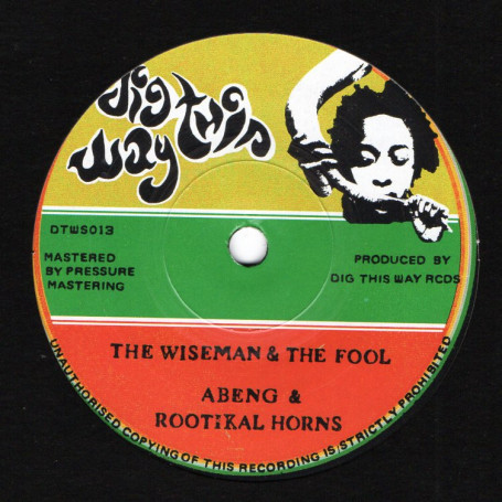 Abeng & Rootikal Horns : The Wiseman & The Fool | Single / 7inch / 45T  |  UK
