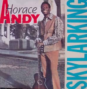Horace Andy : Skylarking | LP / 33T  |  Collectors